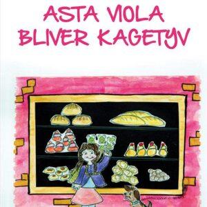 Asta Viola bliver kagetyv