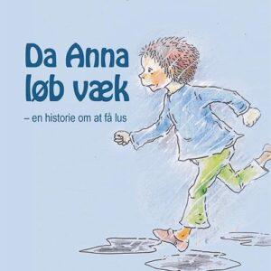 Da Anna løb væk - en historie om at få lus